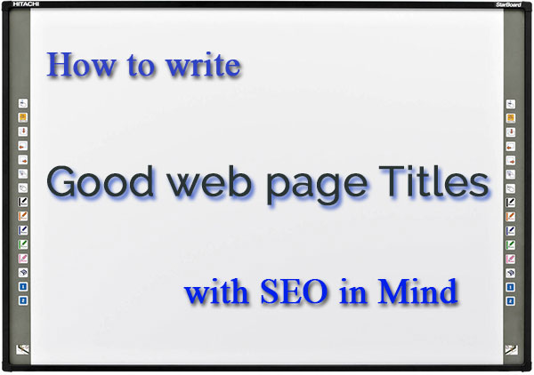 How to choose good web page titles